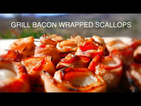 BACON WRAPPED SCALLOPS - GRILLING RECIPE