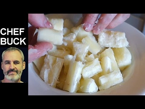 Best Yuca Recipe - How to Cook Cassava Root