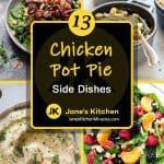 Chicken pot pie side dish ideas