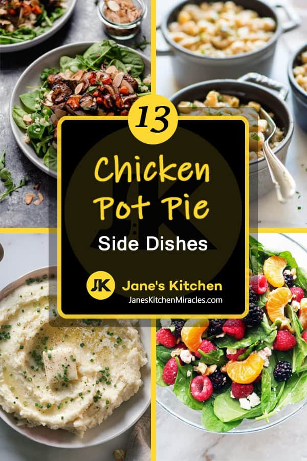Chicken pot pie side dish ideas