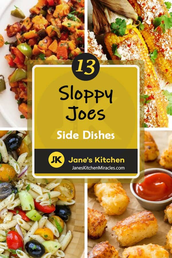 13 ideas for what to serve with sloppy joes dinner