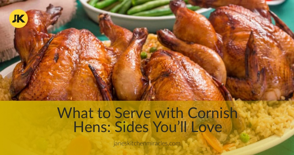 What To Serve With Cornish Hens 13 Elegant Side Dishes