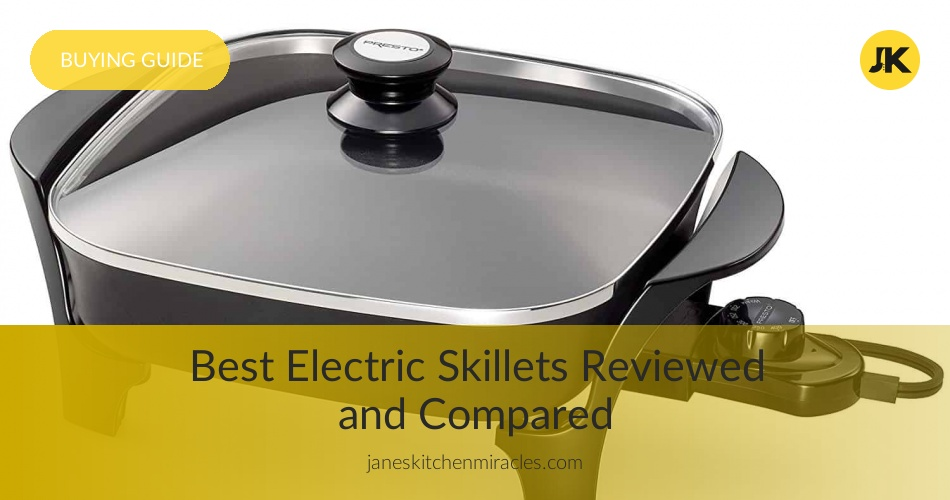 Best Electric Skillets Reviewed Amp Rated In 2018