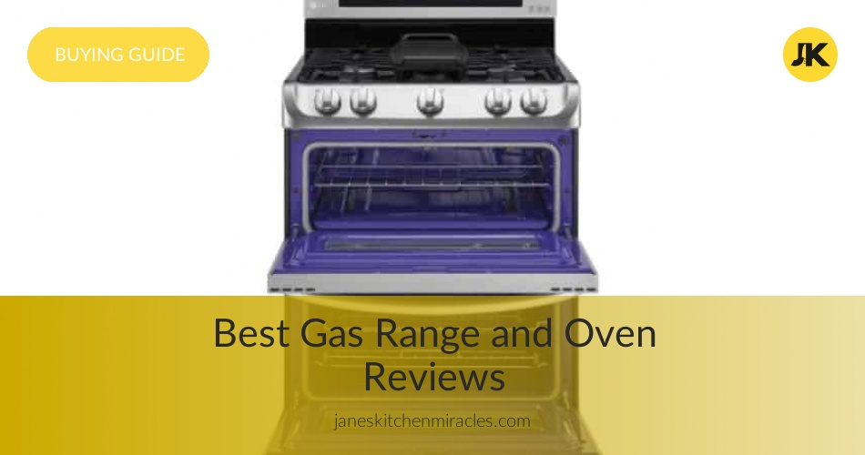 Best Gas Range Reviews and Ratings in 2019